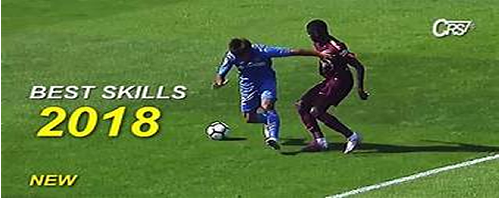 Watch the Best Football Skills 2018