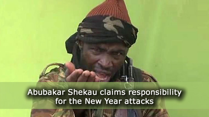 Abubakar Shekau claims responsibility for the New Year attacks