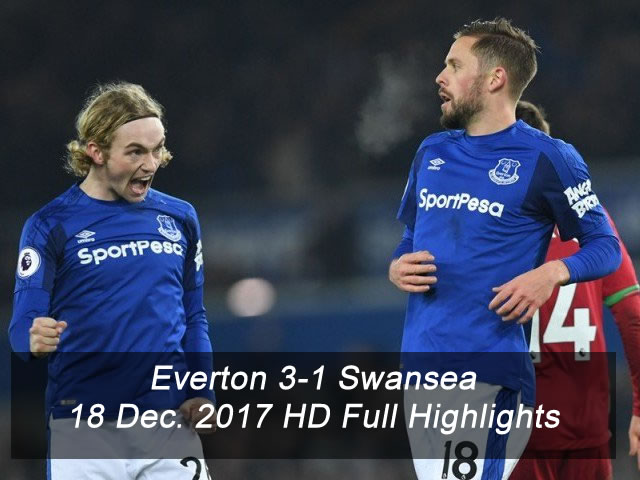 Everton 3-1 Swansea | 18 Dec. 2017 | HD Full Highlights
