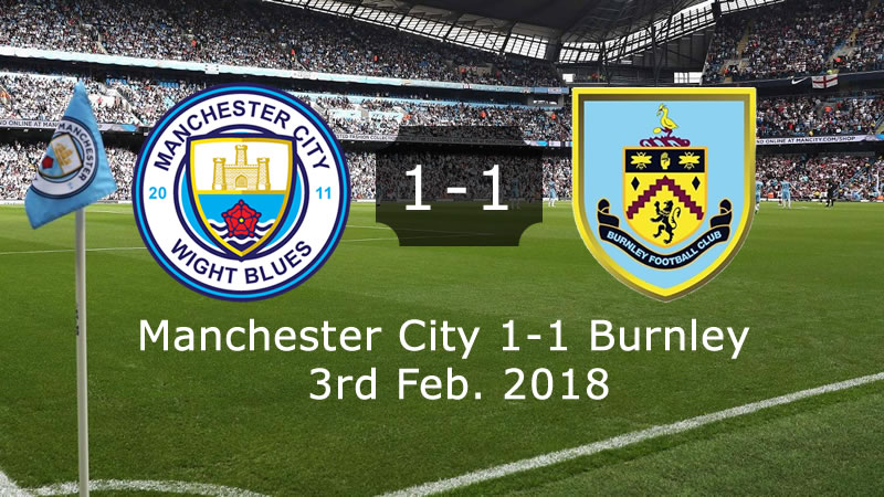 Manchester City 1-1 Burnley - Full Highlights & Goals - 3rd Feb. 2018
