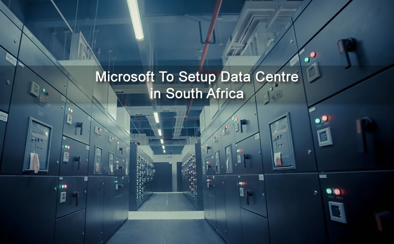 Nigeria loses money and job opportunities of Data Centre in Africa by Microsoft