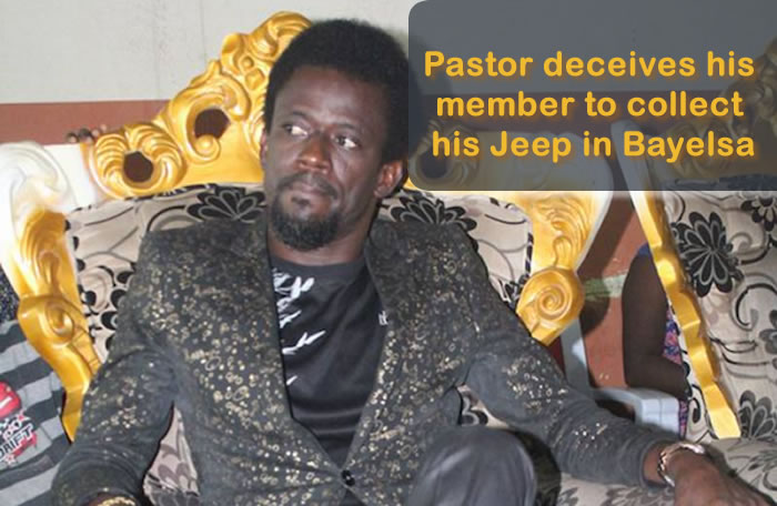 Pastor deceives his member to collect his Jeep in Bayelsa