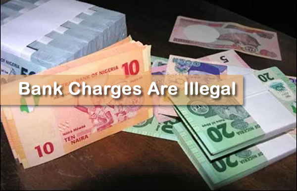 Illegal Charges In Nigerian Banks