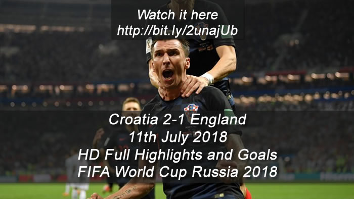Croatia 2-1 England | 11th July 2018 - HD Full Highlights and Goals - FIFA World Cup Russia 2018