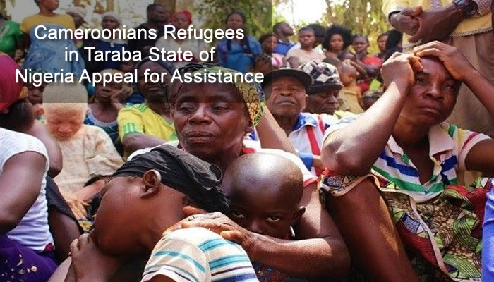 English Speaking Cameroonians Refugees in Taraba State of Nigeria request for Assistance