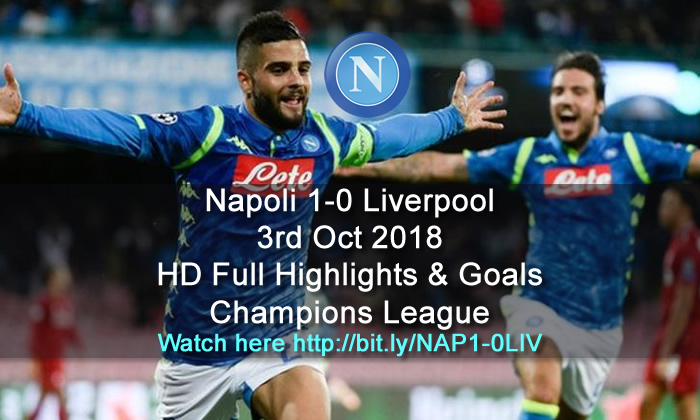 Napoli 1-0 Liverpool | 3rd Oct 2018 | HD Full Highlights & Goals - Champions League