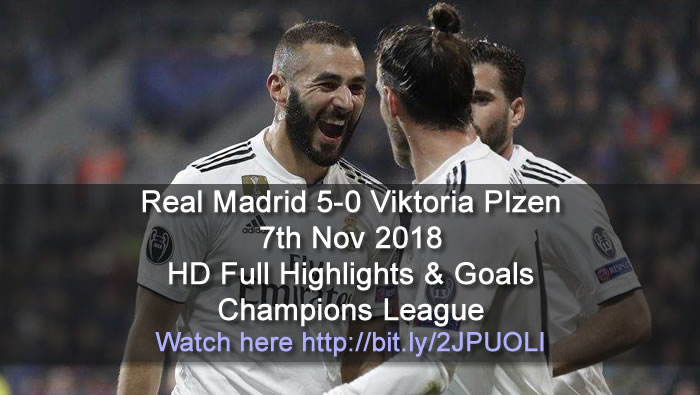 Real Madrid 5-0 Viktoria Plzen | 7th Nov 2018 | HD Full Highlights & Goals - Champions League