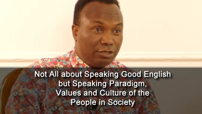 Not All about Speaking Good English but Speaking Paradigm, Values and Culture of the People in Society