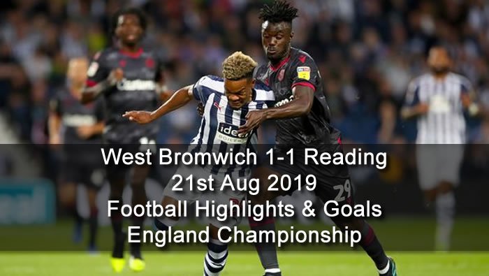 West Bromwich 1-1 Reading - 21st Aug 2019 - Football Highlights and Goals - England Championship