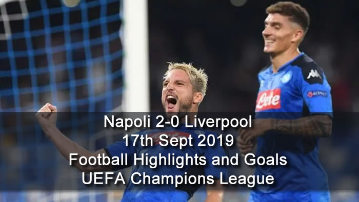 Napoli 2-0 Liverpool - 17th Sept 2019 - Football Highlights and Goals - UEFA Champions League