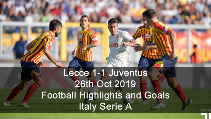 Lecce 1-1 Juventus - 26th Oct 2019 - Football Highlights and Goals - Italy Serie A