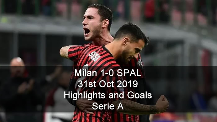 Milan 1-0 SPAL - 31st Oct 2019 - Football Highlights and Goals - Serie A