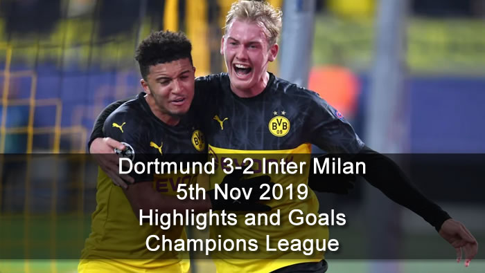 Dortmund 3-2 Inter Milan - 5th Nov 2019 - Football Highlights and Goals - Champions League