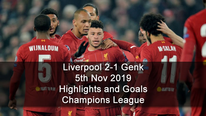 Liverpool 2-1 Racing Genk - 5th Nov 2019 - Football Highlights and Goals - Champions League