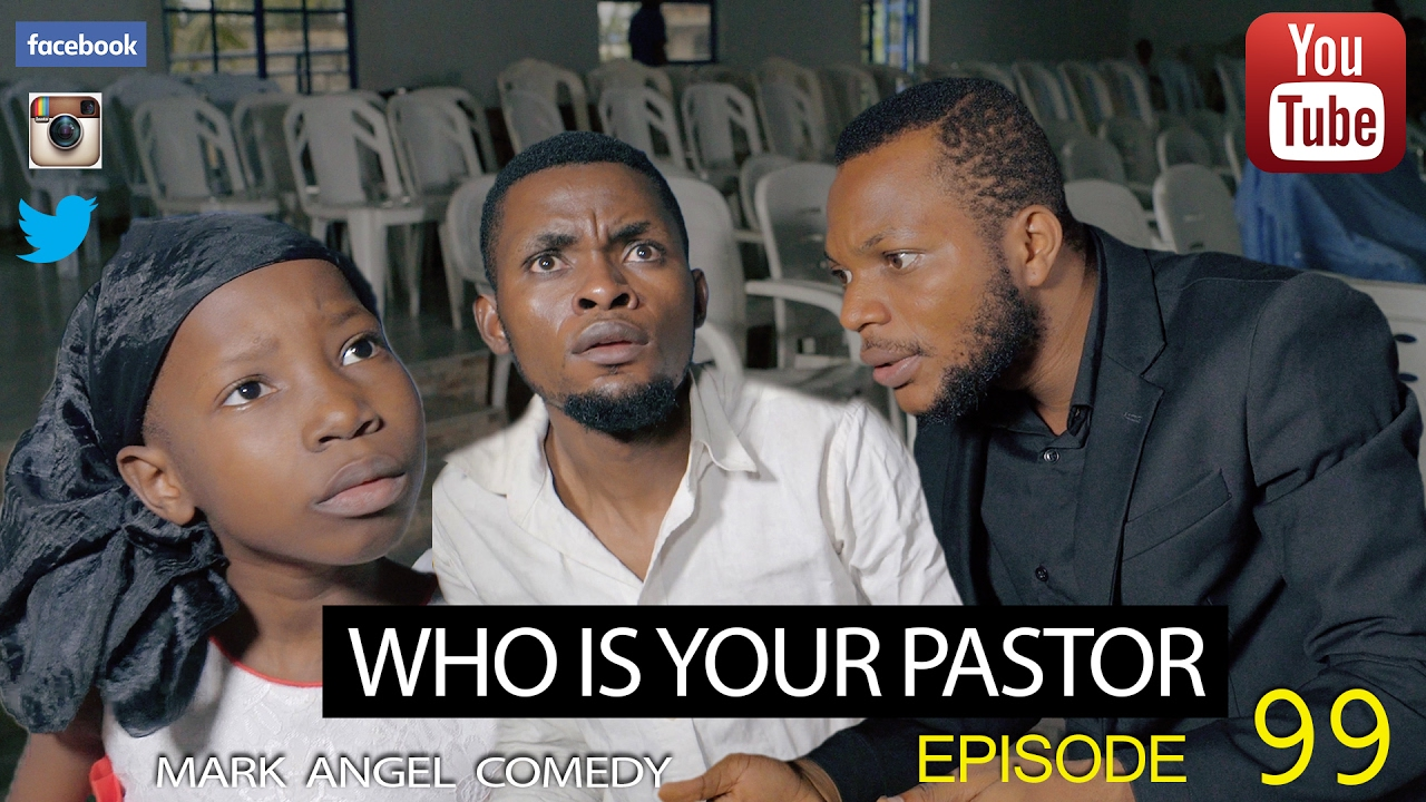 A very funny mark angel comedy titled WHO IS YOUR PASTOR