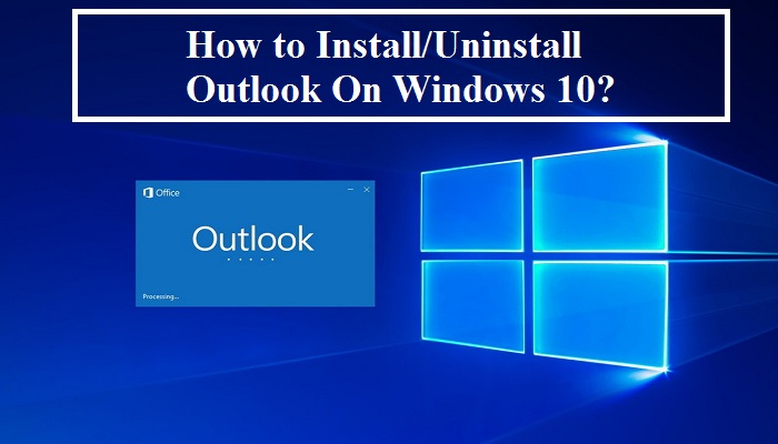 How to Uninstall Microsoft Outlook from Desktop?